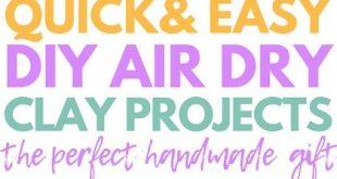 Air Dry Clay Projects Perfect As Gifts