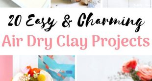 20 Easy & Charming Air Dry Clay Projects  2019  DIY Air Dry Clay Projects #clay ...